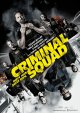 Criminal Squad - Kinostart: 01.02.2018