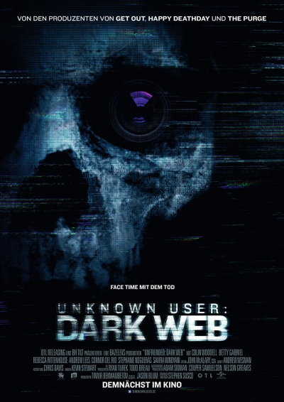 Unknown User: Dark Web - Kinostart: 06.12.2018